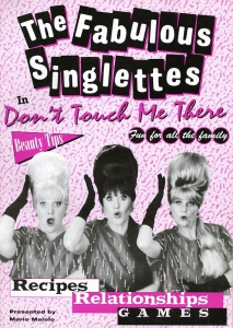 "The Fabulous Singlettes ""Don't Touch Me There"" Australian tour"