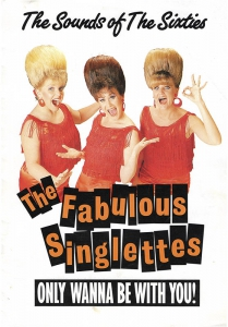 "The Fabulous Singlettes Sydney premiere of ""ONLY WANNA BE WITH YOU!"" at the Footbridge Theatre"